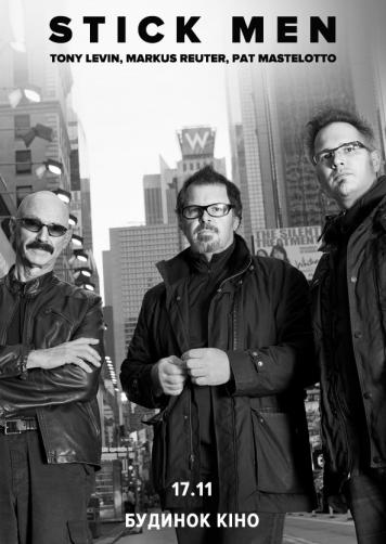 Stick Men. Tony Levin, Markus Reuter, Pat Mastelotto